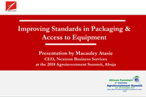 Day1-MacauleyAtasie,Nextzon-Improving-Standards-in-packaging-and-access-to-equipment